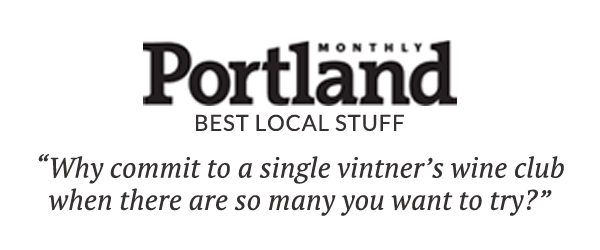 Portland Monthly: Why commit to a single vintner's wine club when there are so many you want to try?