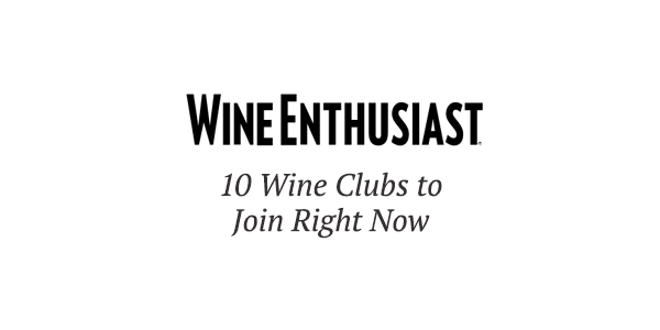 Wine Enthusiast: 10 Wine Clubs to Join Right Now